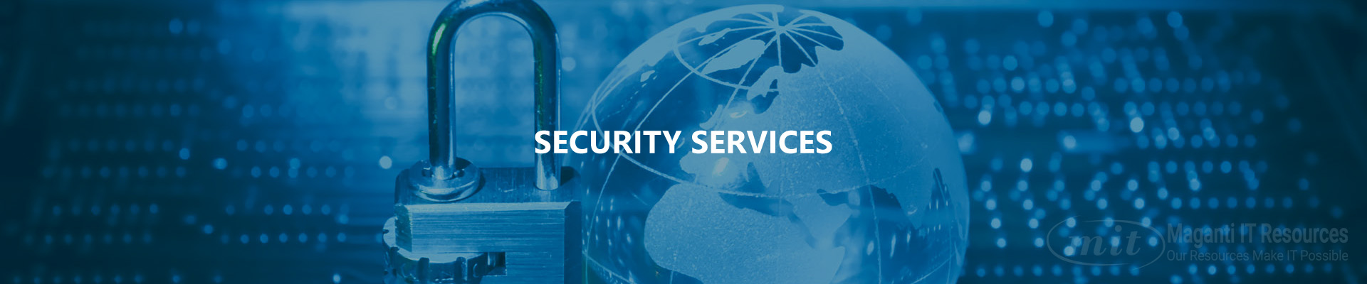 Maganti IT Resources, LLC Security Services